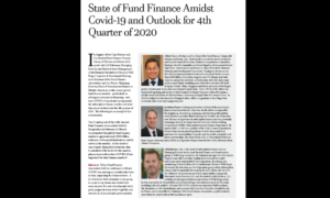 State of Fund Finance Amidst Covid-19 and Outlook for 4th Quarter of 2020